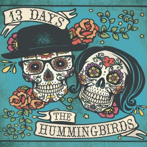 the-hummingbirds-13-days-review-600x600