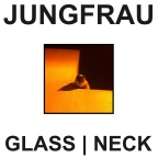 Jungfrau- Glass Neck [Acid Rock/Post Rock/Krautrock]