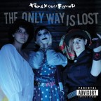 Track Not Found – The Only Way is Lost [Grunge/Riot Grrrl/Punk/Metal]