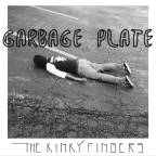 The Kinky Fingers – Garbage Plate  [R&B/Rock/Soul]