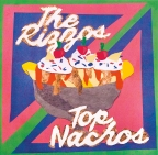 The Rizzos/Top Nachos – Split 7″