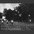 Brewster – Forever Better Kissers