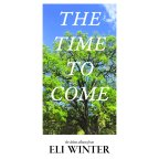 Eli Winter – The Time To Come