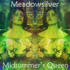 Meadowsilver – Midsummer's Queen