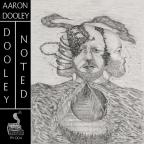 Aaron Dooley – Dooley Noted
